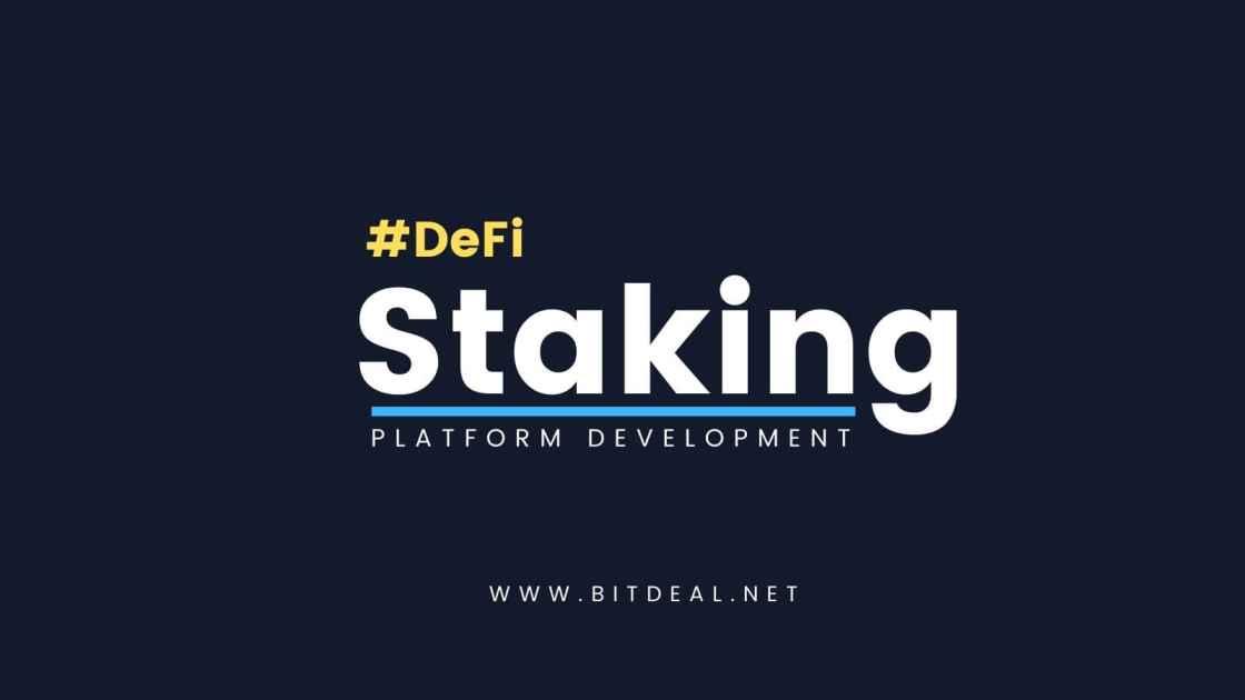 DeFi Staking Platform Development To Start DeFi Staking as Service