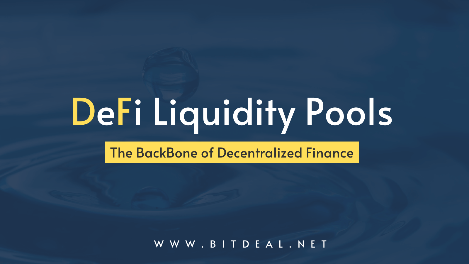 DeFi Liquidity Pools - The Backbone of Decentralized Finance