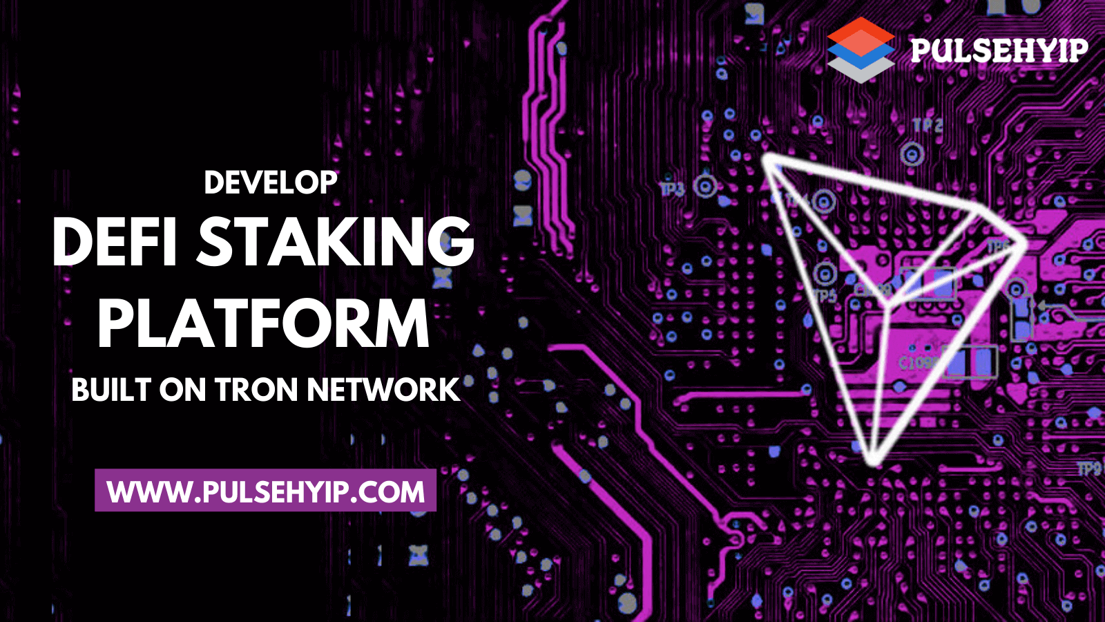 How to Develop DeFi Staking Platform built on Tron Network?