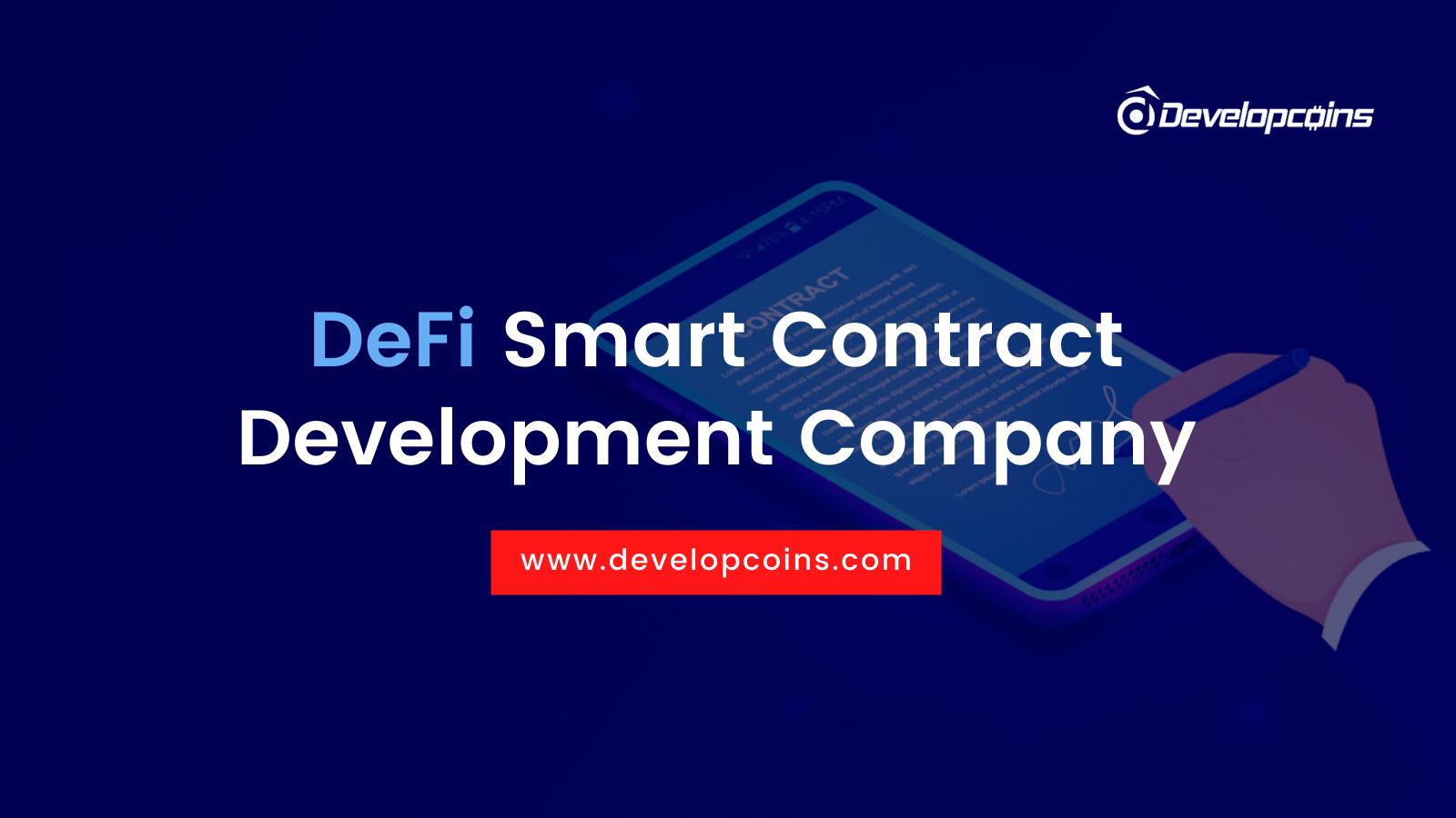 DeFi Smart Contract Development Company