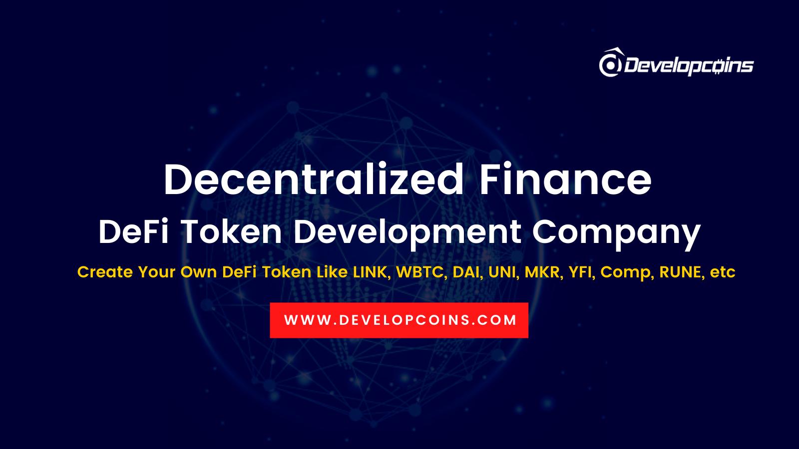 Decentralized Finance (DeFi) Token Development Company