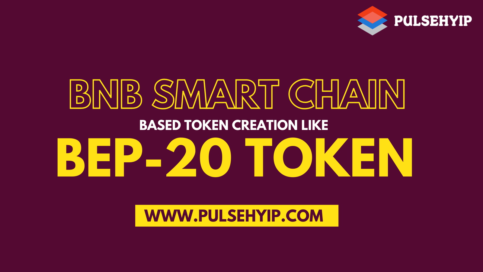BEP-20 Token Development on Binance Smart Chain for Entrepreneurial Business