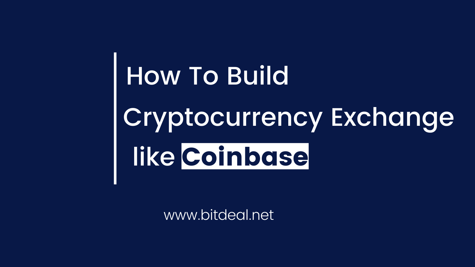 How to Start a Cryptocurrency Exchange like Coinbase ?
