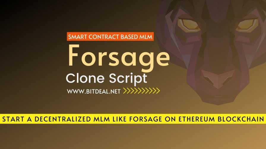 Forsage Clone Script To Start a 100% Decentralized Smart Contract MLM