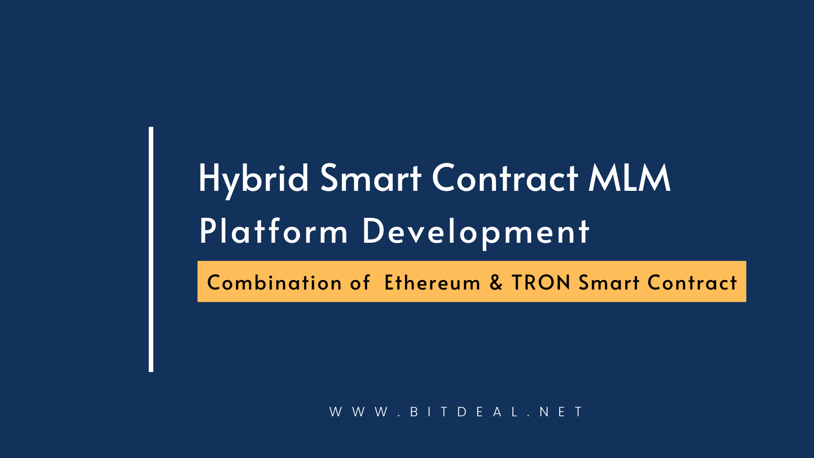 Hybrid Smart Contract Based MLM Platform Development on Ethereum & TRON
