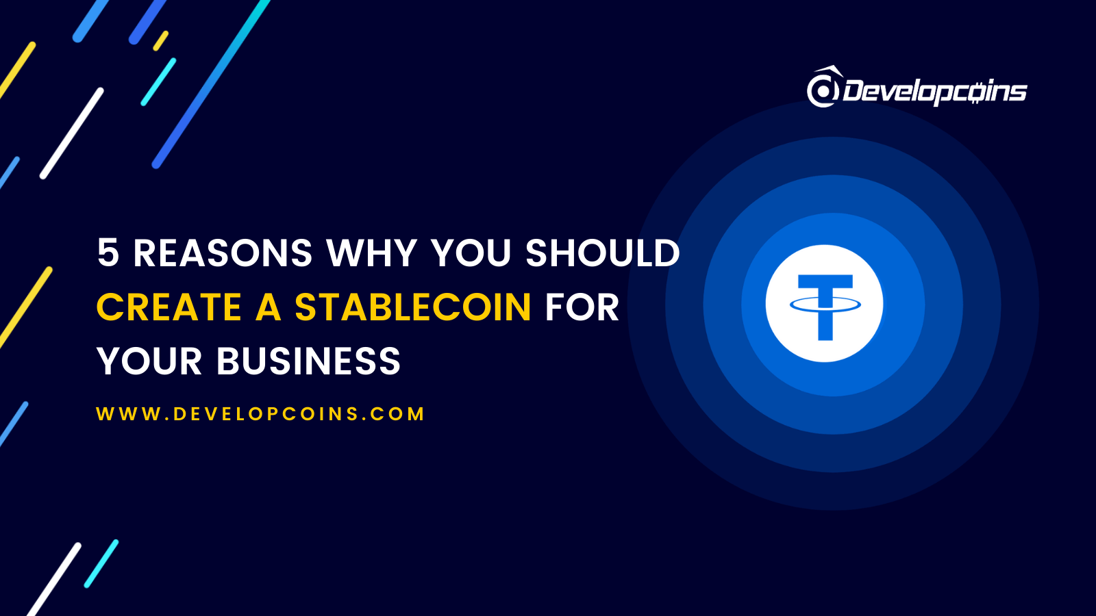5 Reasons Why You Should Create A Stablecoin For Your Business