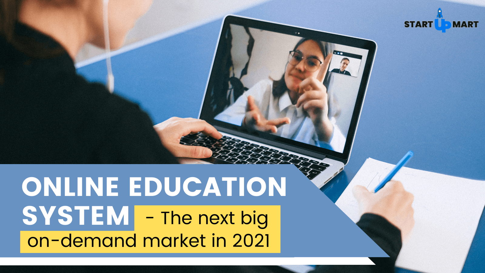 The Next Big On-Demand Market in 2021 - Online Education System