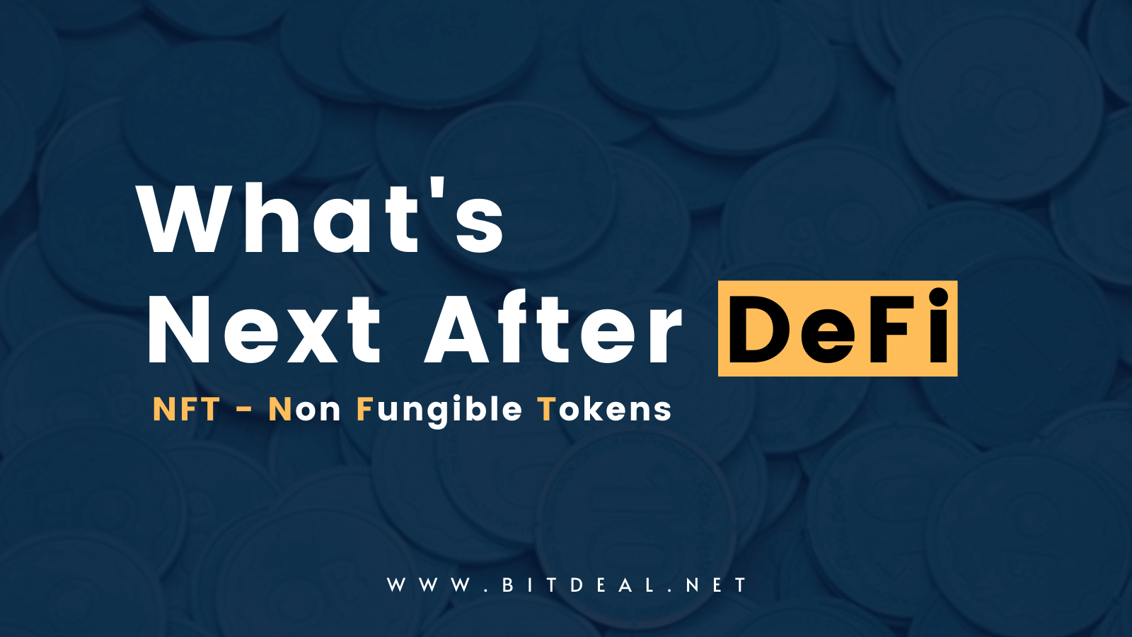 What is Next After DeFi ? | NFT Tokens