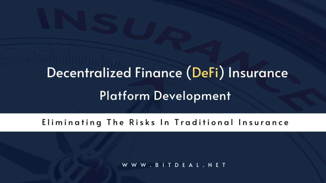 Decentralized Insurance Platform Development Company - Bitdeal