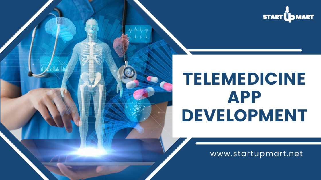 Telemedicine App Development - A Digital Health Solution For Doctors and Patients