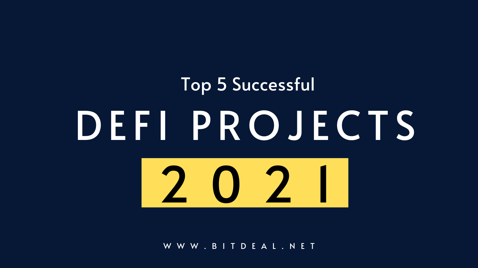 Top 5 Popular DeFi Projects to Look in 2021