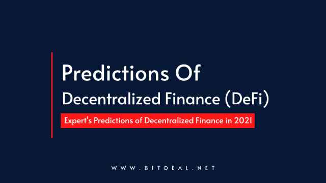 Top 7 Predictions of Decentralized Finance (DeFi) for 2021
