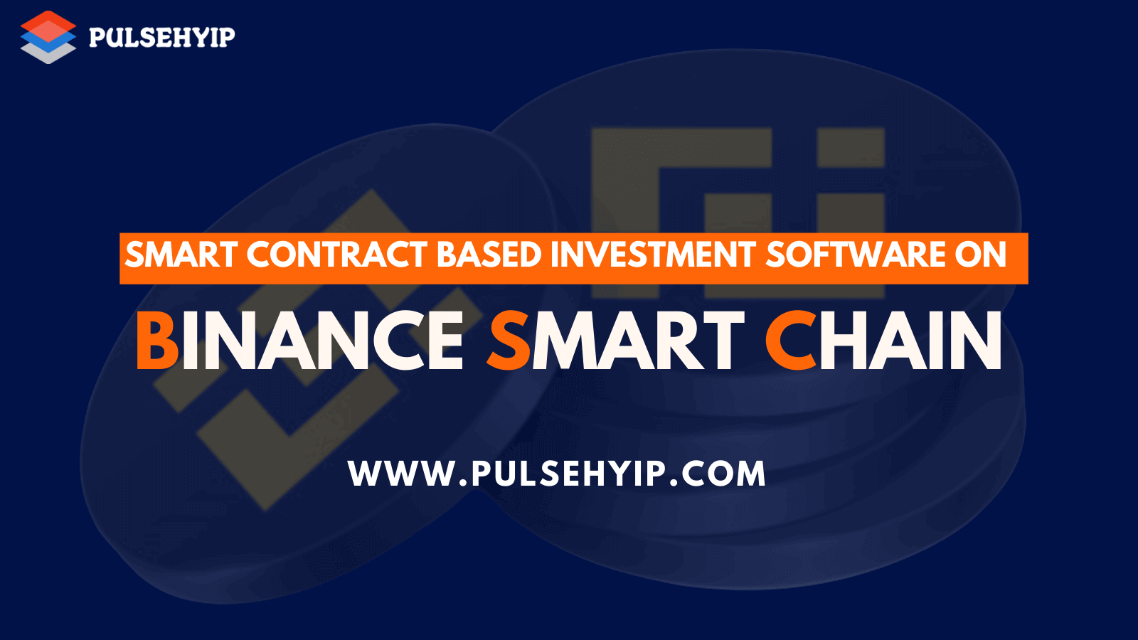 Smart Contract Investment Software on Binance Smart Chain