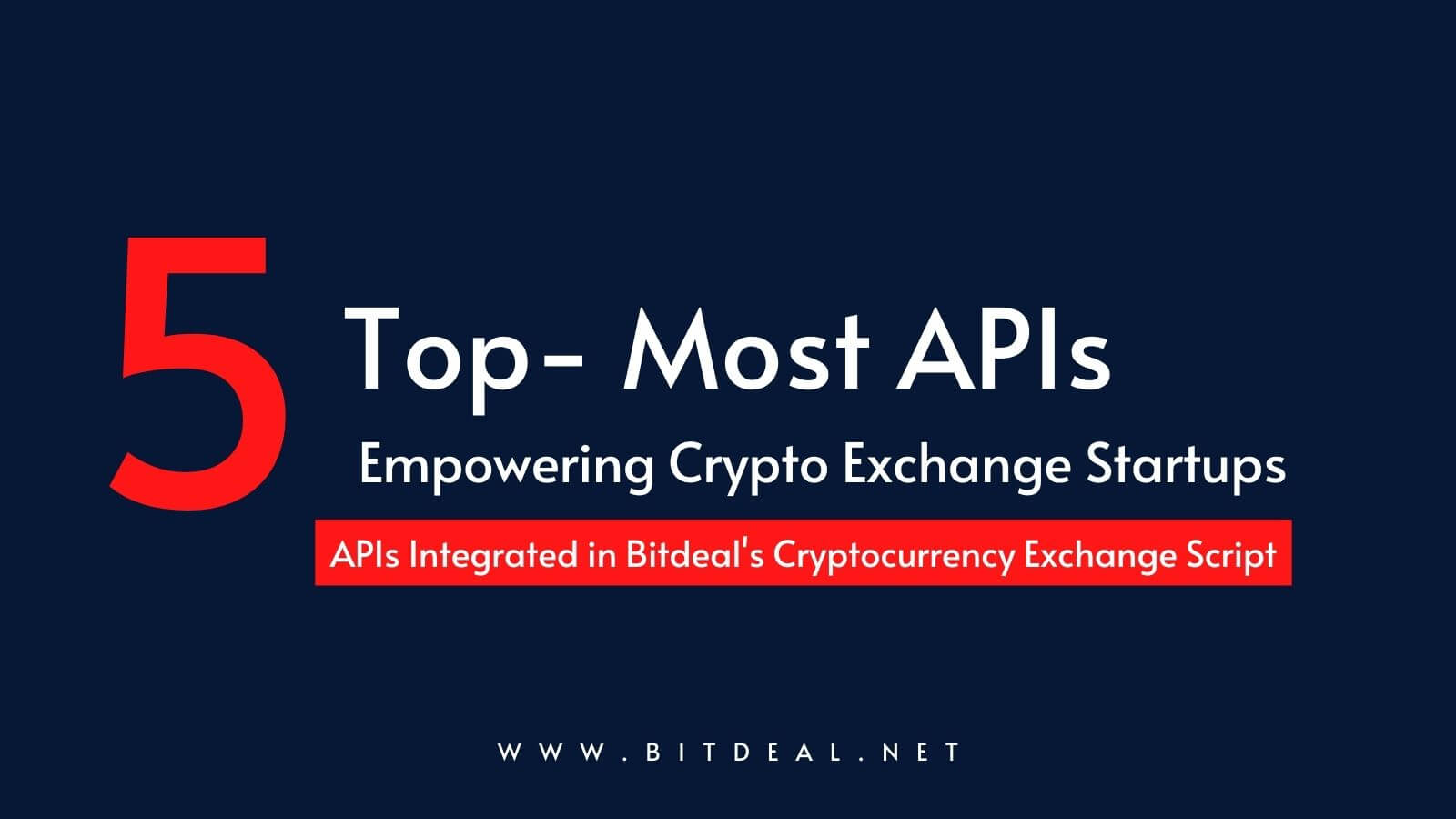 Top 5 Important API's that Empowers a Cryptocurrency Exchange