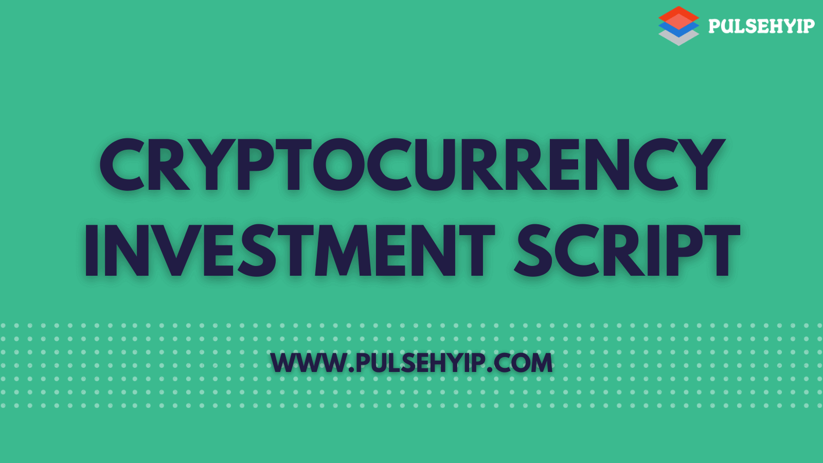 Cryptocurrencies Investment Script To Start Lucrative Investment Platform