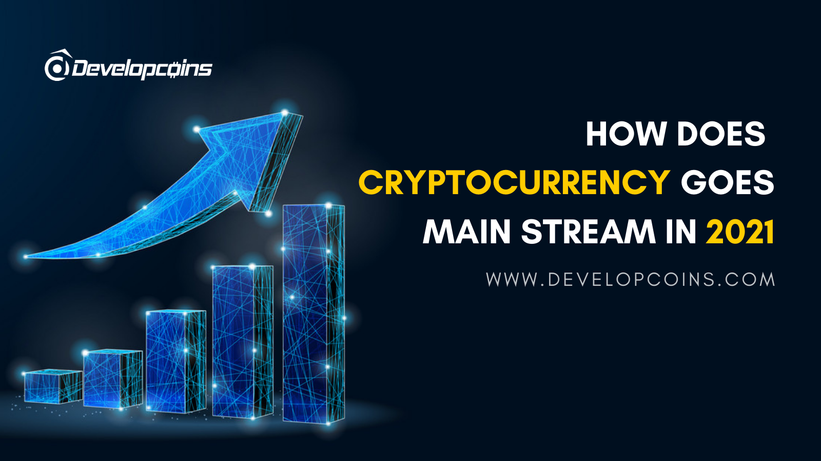 How Does Cryptocurrency Goes Main Stream In 2021