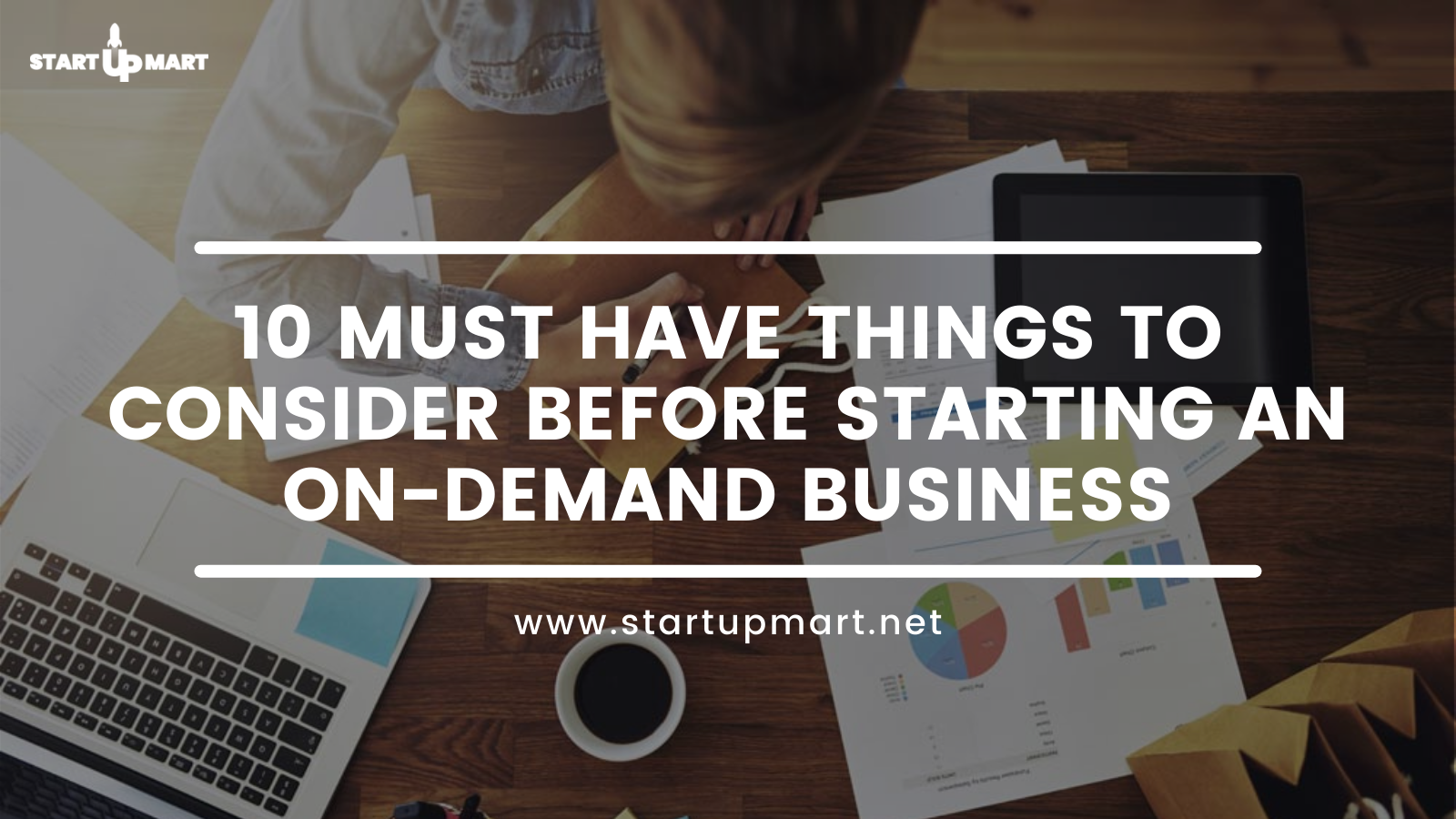 10 Must Have Things to Consider Before Starting an On-Demand Business