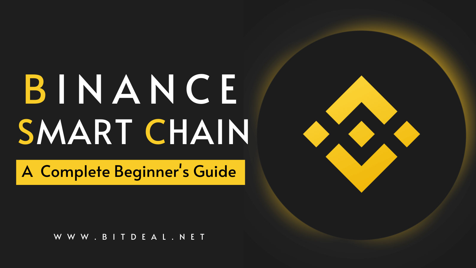 Binance Smart Chain - A Way to Enable Smart Contracts