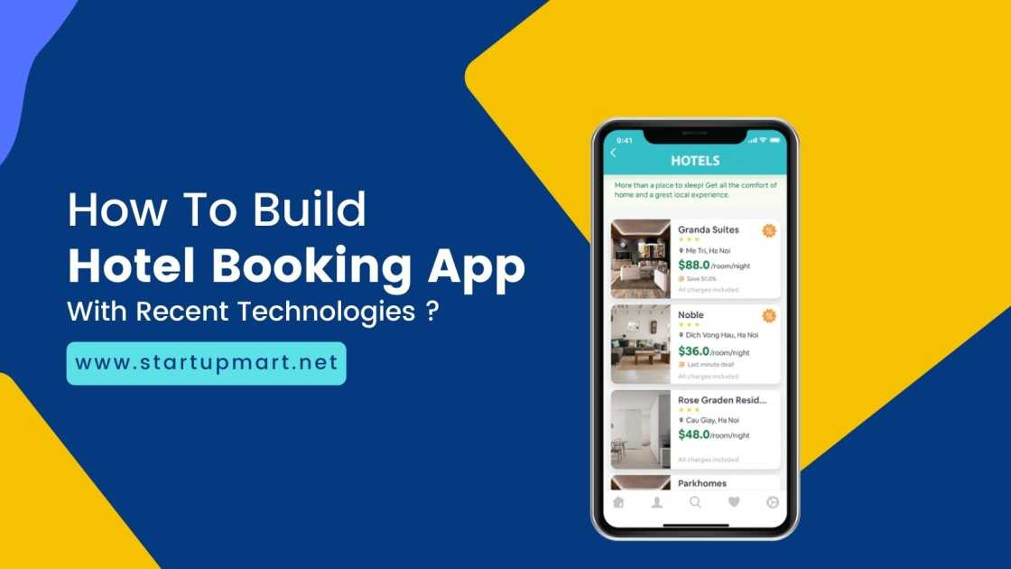How To Build a Hotel Booking Mobile App With Recent Technologies?