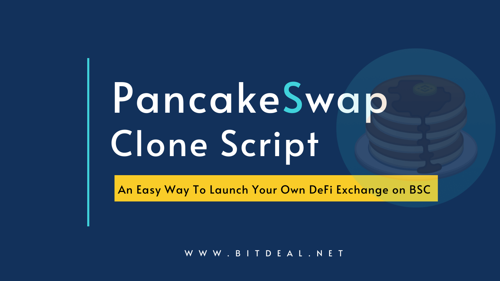 Pancakeswap Clone Script To Launch Your Own DeFi based Exchange