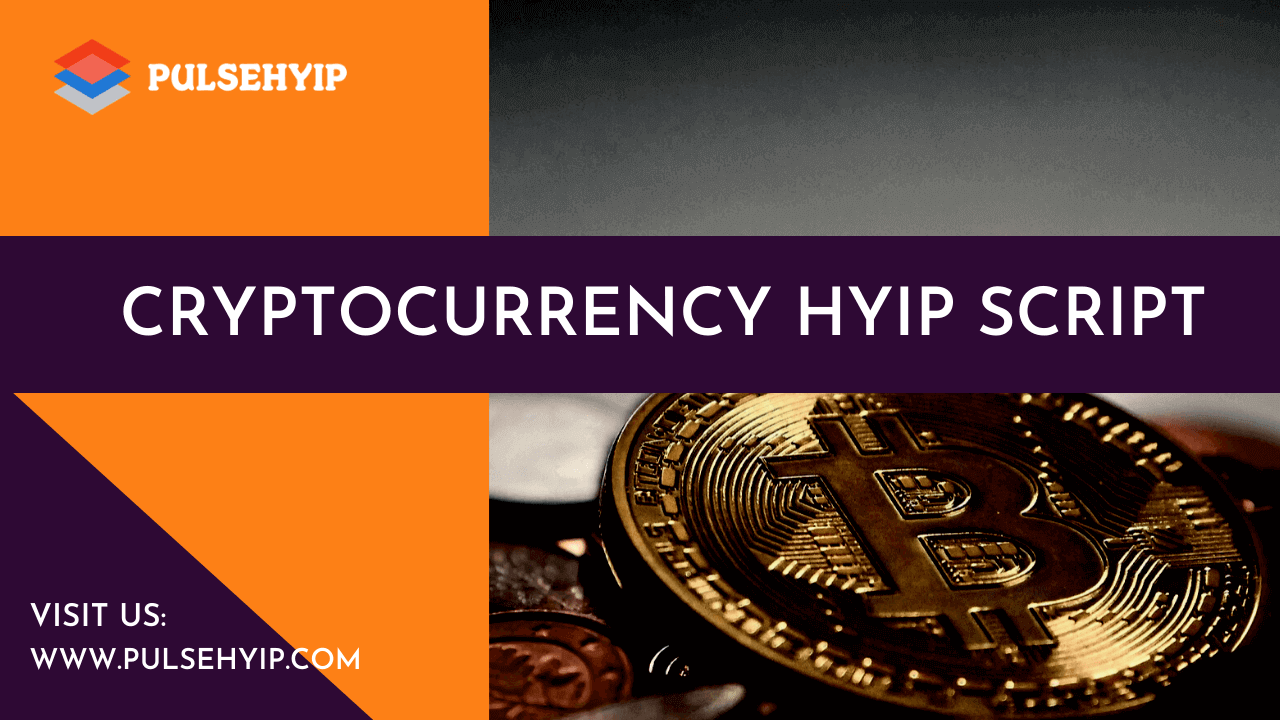 Best Crypto HYIP Script to Start your HYIP Business Instantaneously