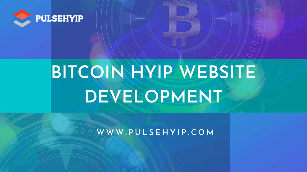Secured Bitcoin HYIP Script to your HYIP business Startup