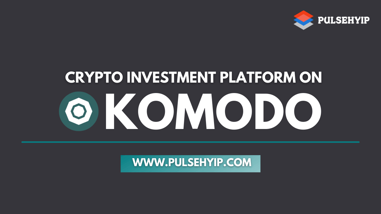 Komodo Cryptocurrency Investment Software - Create your Own Investment Platform on Komodo