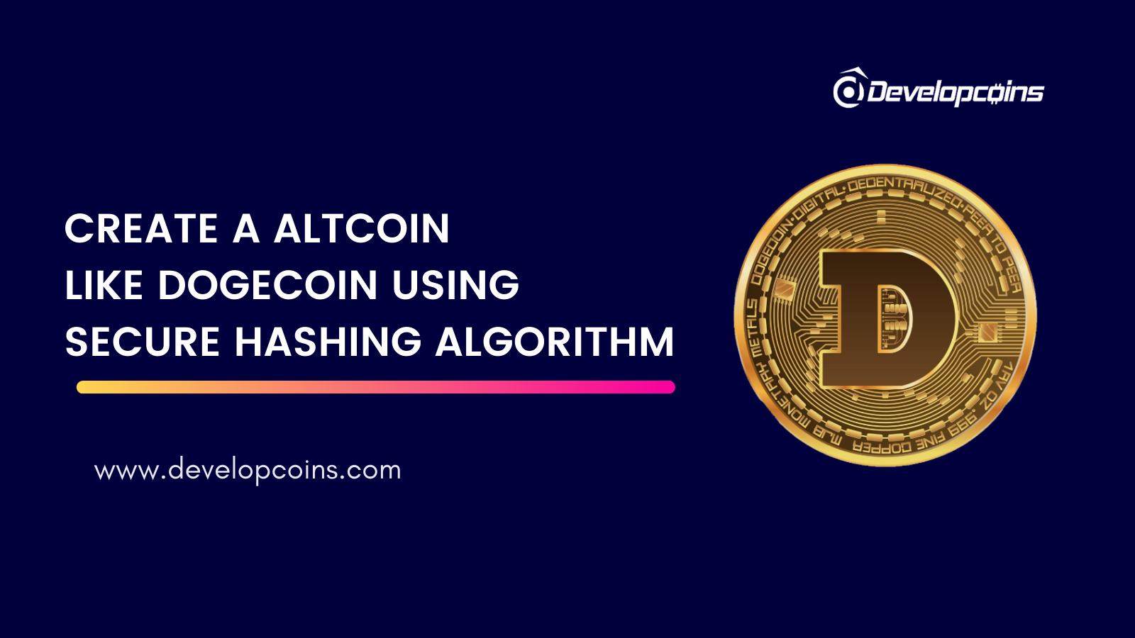 Altcoin Development To Create Altcoin like Dogecoin