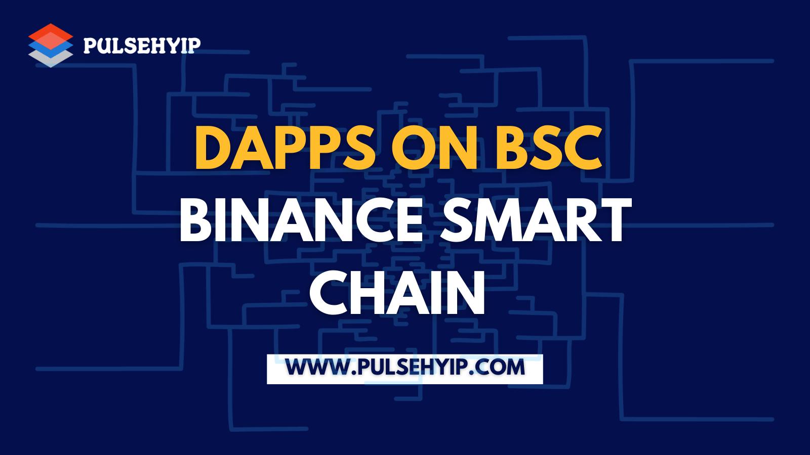 Best Binance Smart Chain (BSC) DApp Development Services