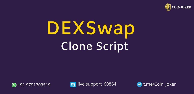 DEXswap Clone Script - To Create DeFi Based P2P Crypto Exchange Platform