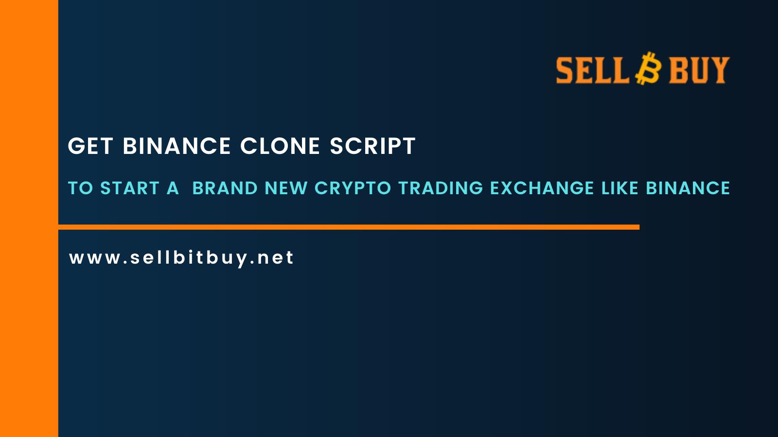 Binance Clone Script - To Start a  Brand New Crypto Trading Exchange Like Binance
