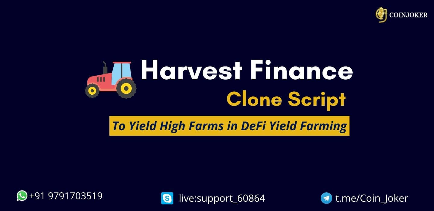 Harvest Finance Clone Script -To Build DeFi with Highest Yield Farms
