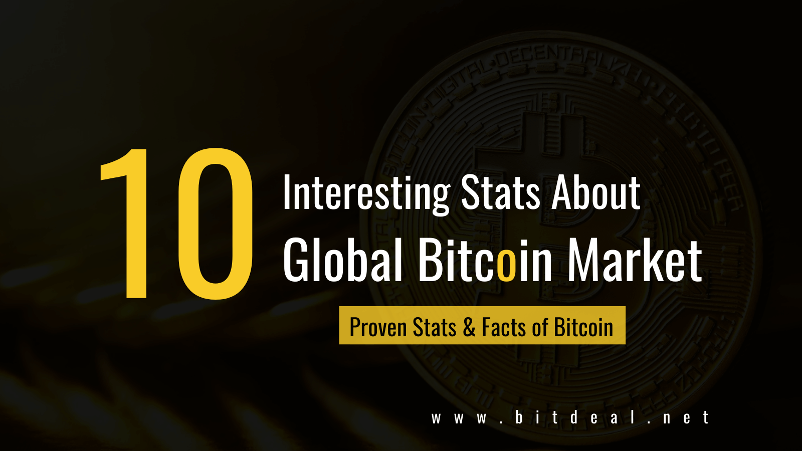 10 Awesome Stats And Facts that  you don't know about Bitcoin Market