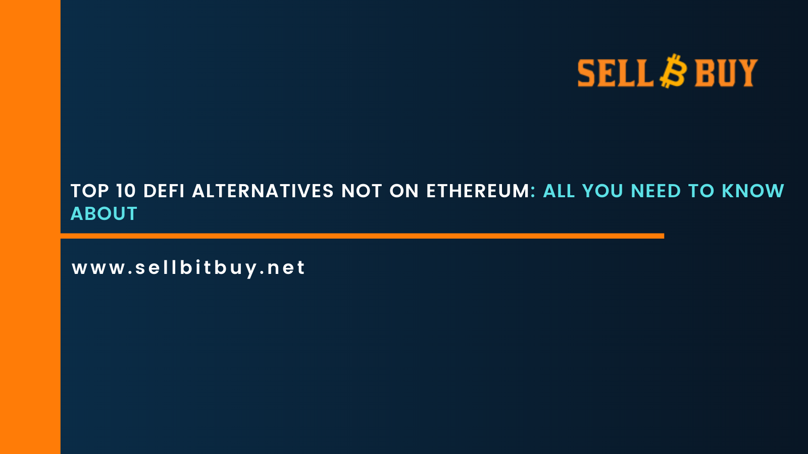 Top 10 DeFi Alternatives Not on Ethereum: All You Need To Know About