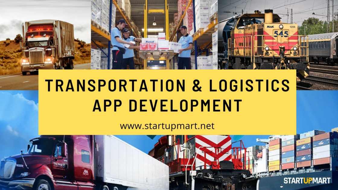 Transportation & Logistics App Development - A Holistic Mobility Solution For Logistics & Supply Chain Industry