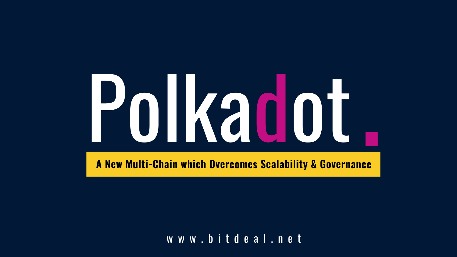 A Complete Beginners Guide To Polkadot Ecosystem