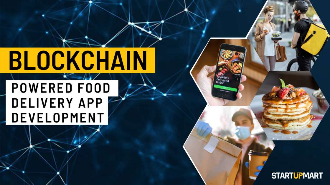 How to Build Your Own Blockchain Powered Online Food Delivery App?