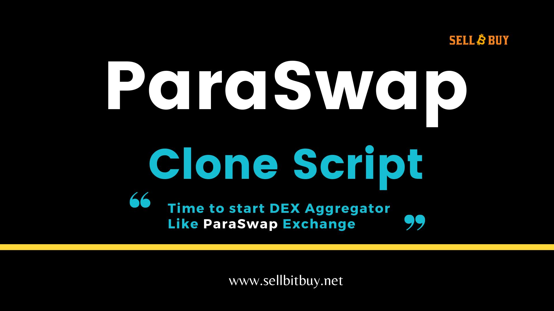 Paraswap Clone Script - A DeFi Solution To Launch a Billion Dollar Worth DeFi Aggrgator Platform