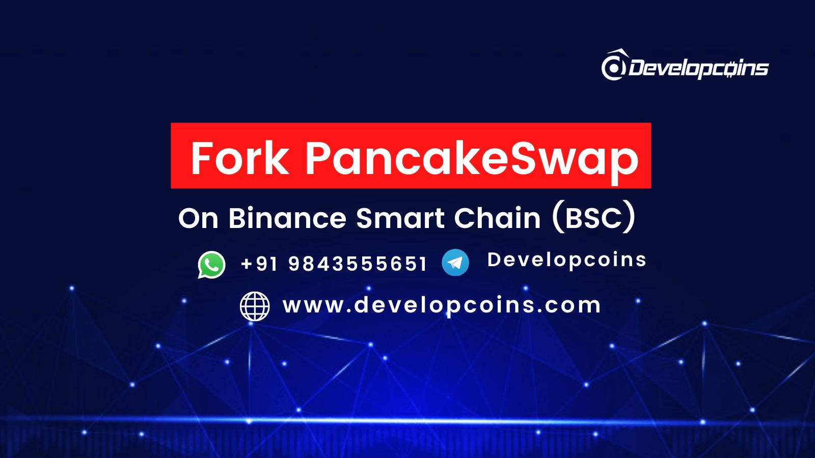 Fork PancakeSwap On Binance Smart Chain