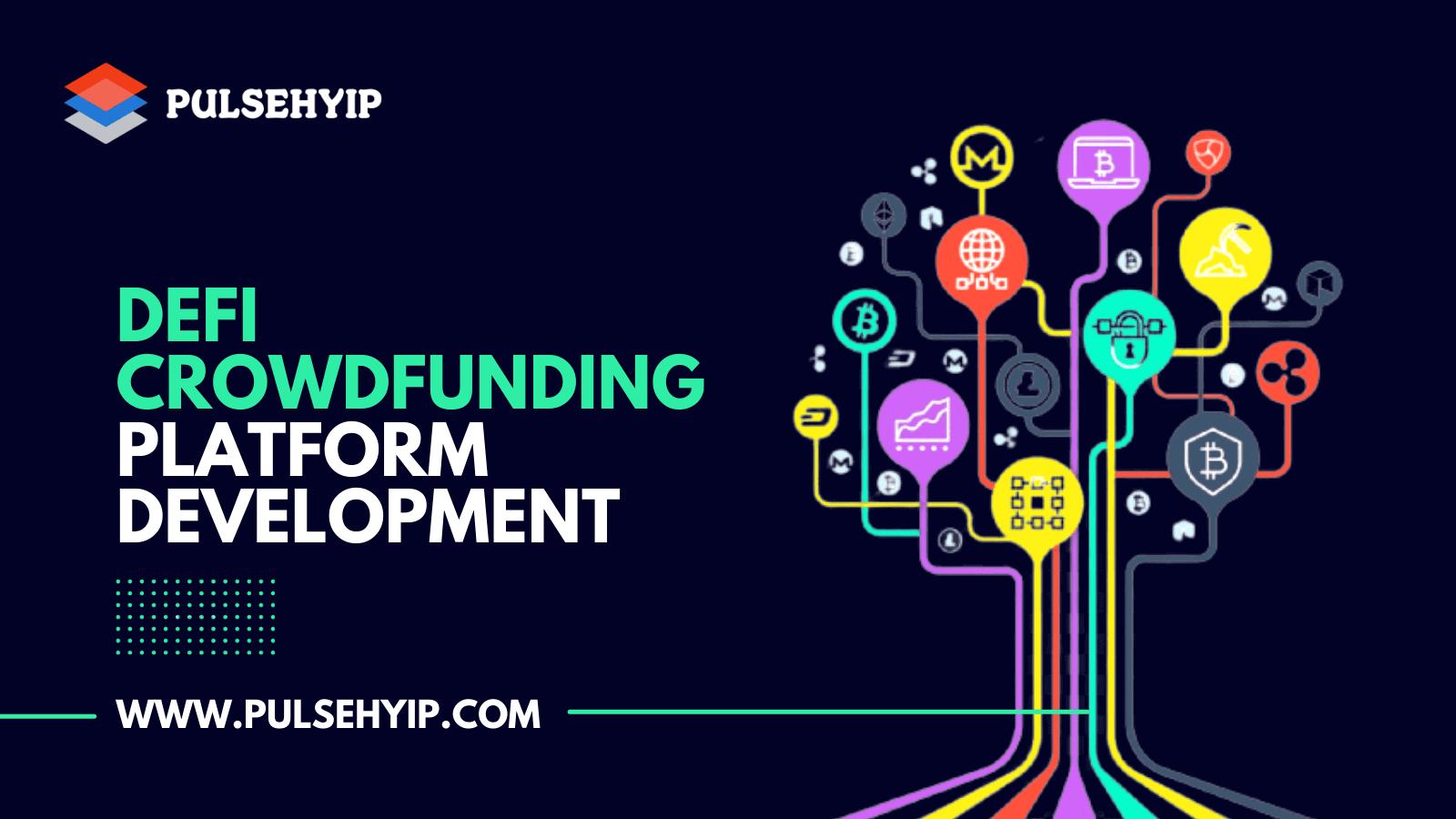 DeFi Crowdfunding Platform Development Services to Reshape CrowdFunding