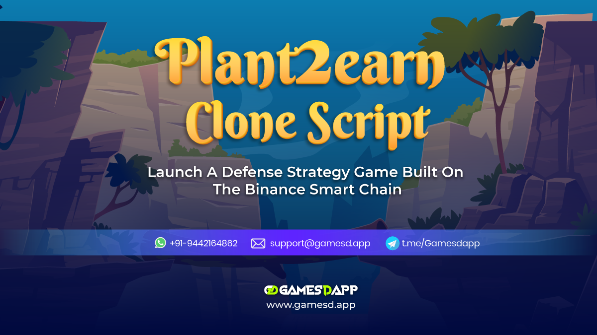 Plant2Earn Clone Script To Launch NFT based Defense Strategy Game on Binance Smart Chain (BSC)