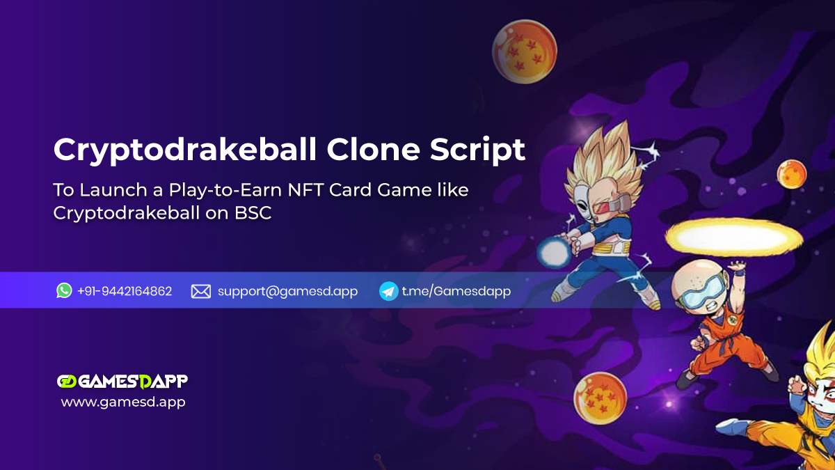 CryptoDrakeBall Clone Script To Launch Play-to-Earn NFT Card Game on Binance Smart Chain (BSC)