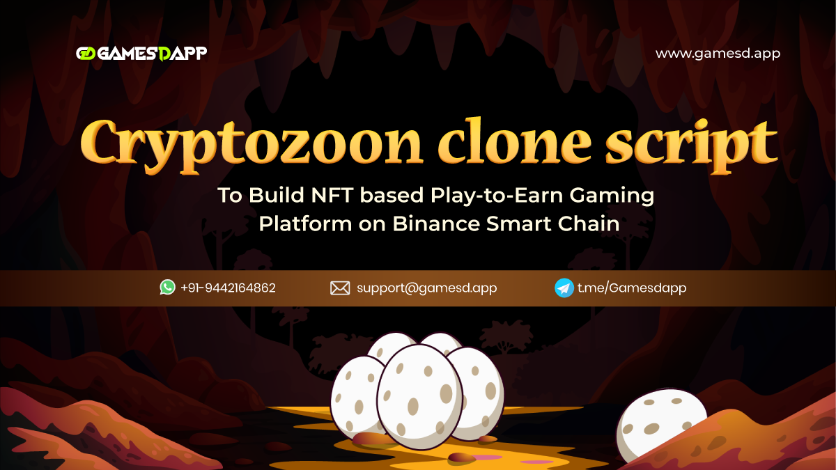 Cryptozoon Clone Script To Build NFT based Play-to-Earn Gaming Platform on BSC