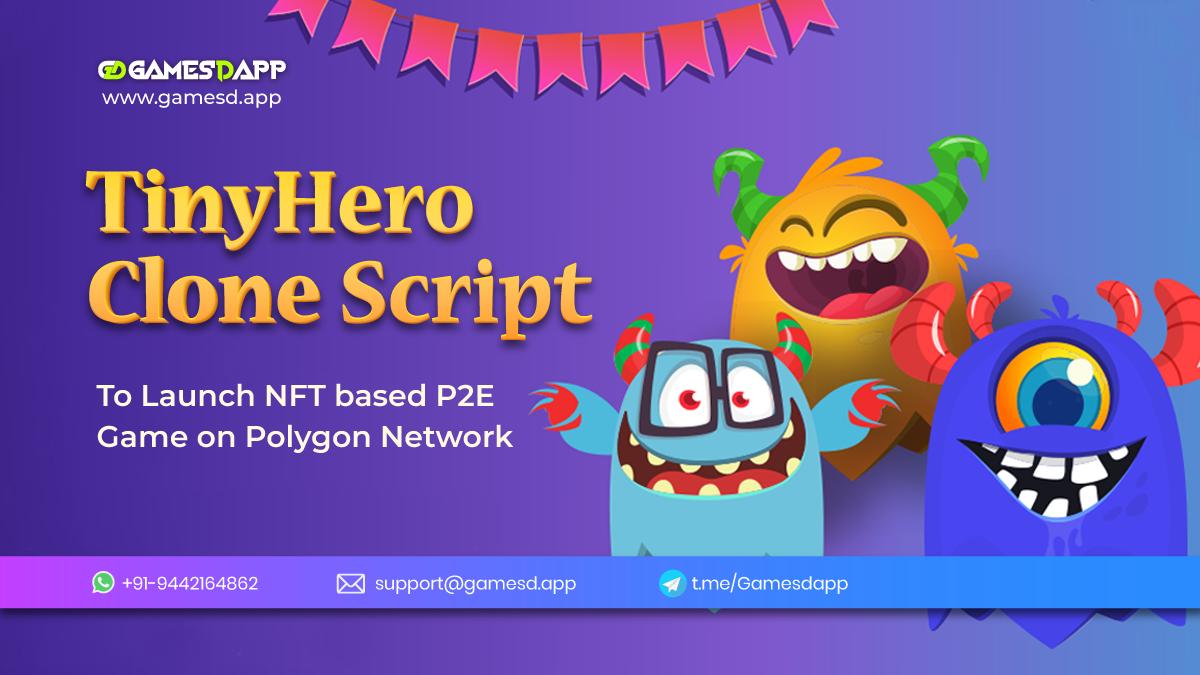 TinyHero Clone Script To Launch P2E NFT Game on Polygon Network