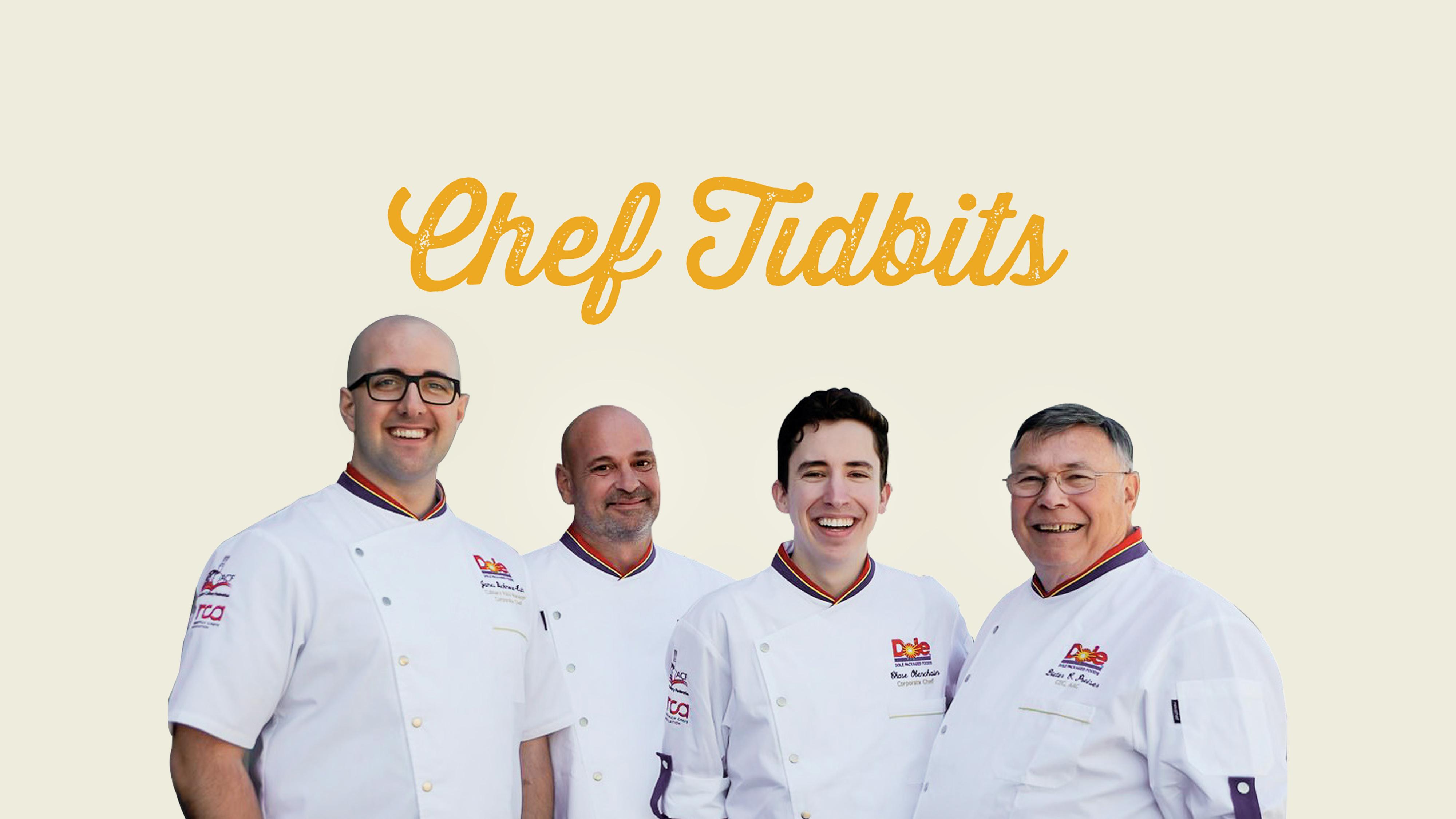 Chef Tidbits