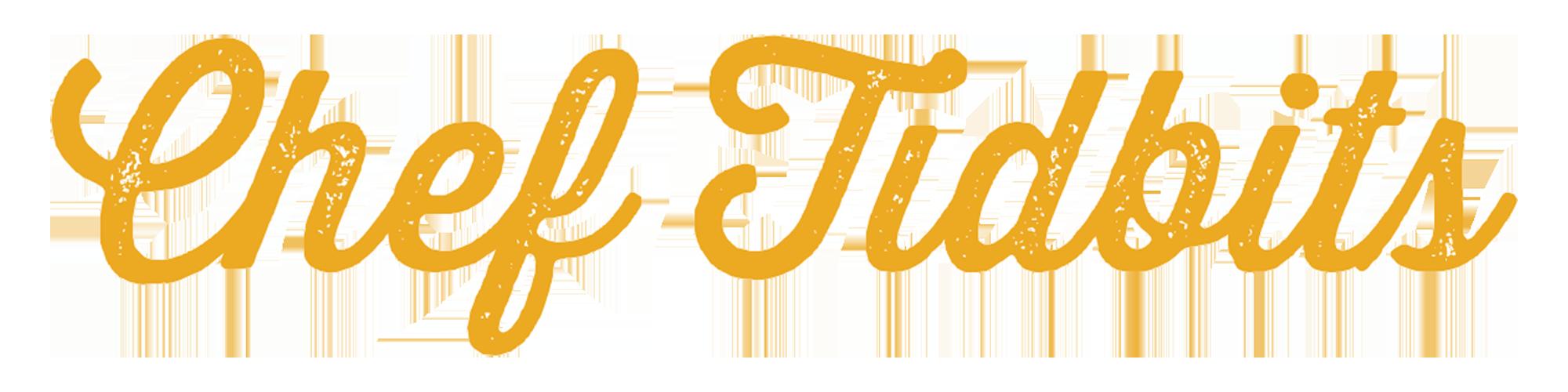 Chef-Tidbits