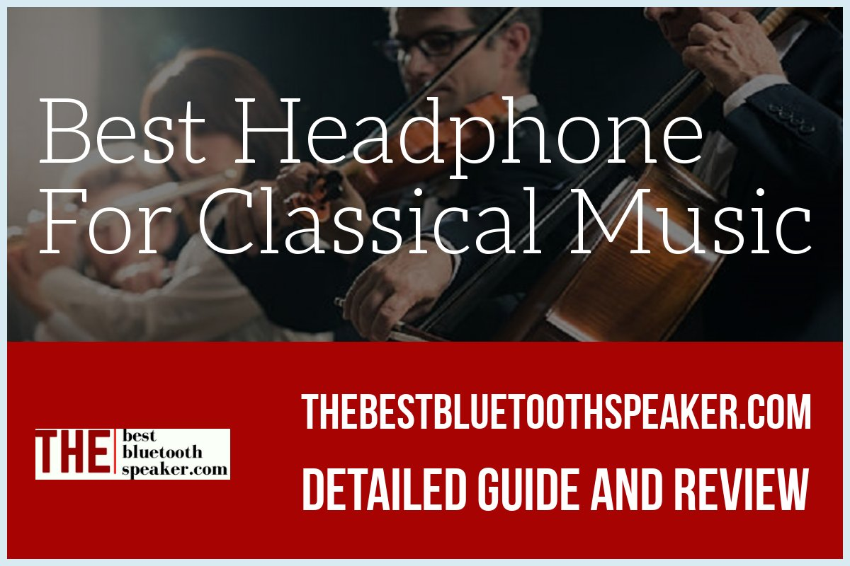 Best In Ear Headphones For Classical Music 2016
