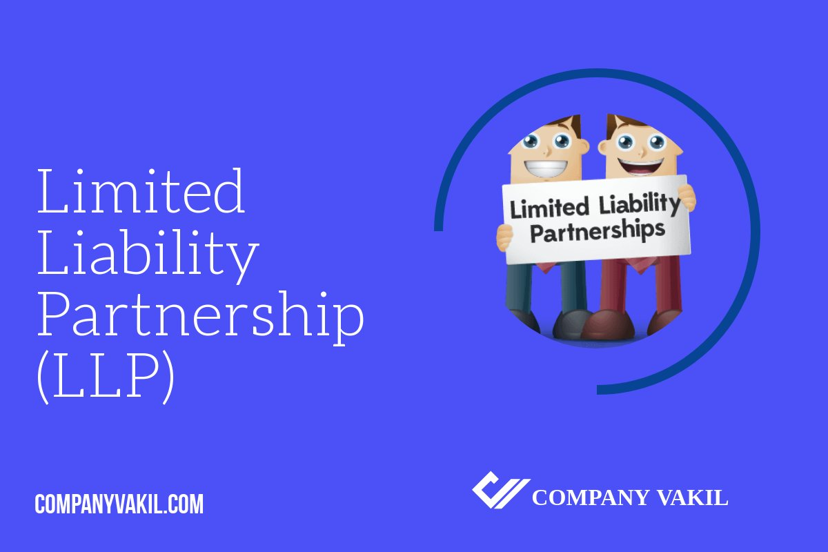 What Is Limited Liability Partnership India