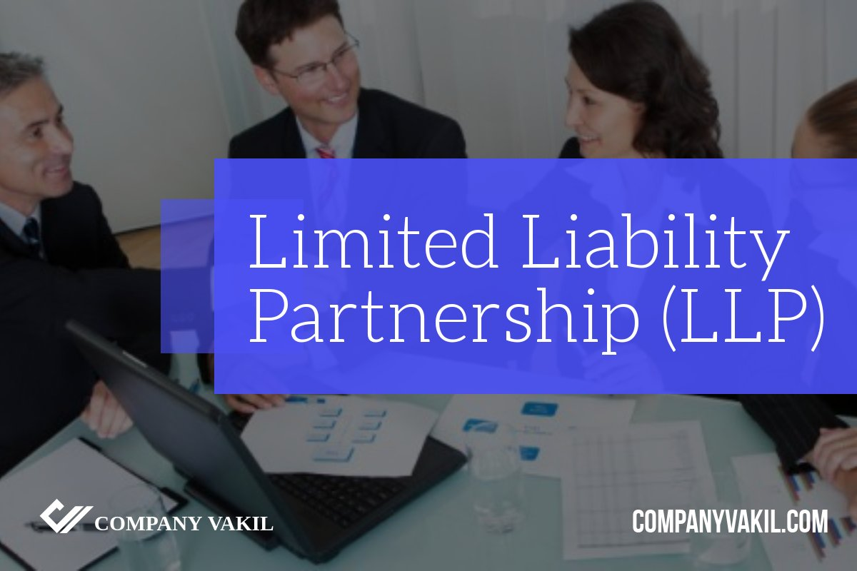 Registration Process Of Llp In India