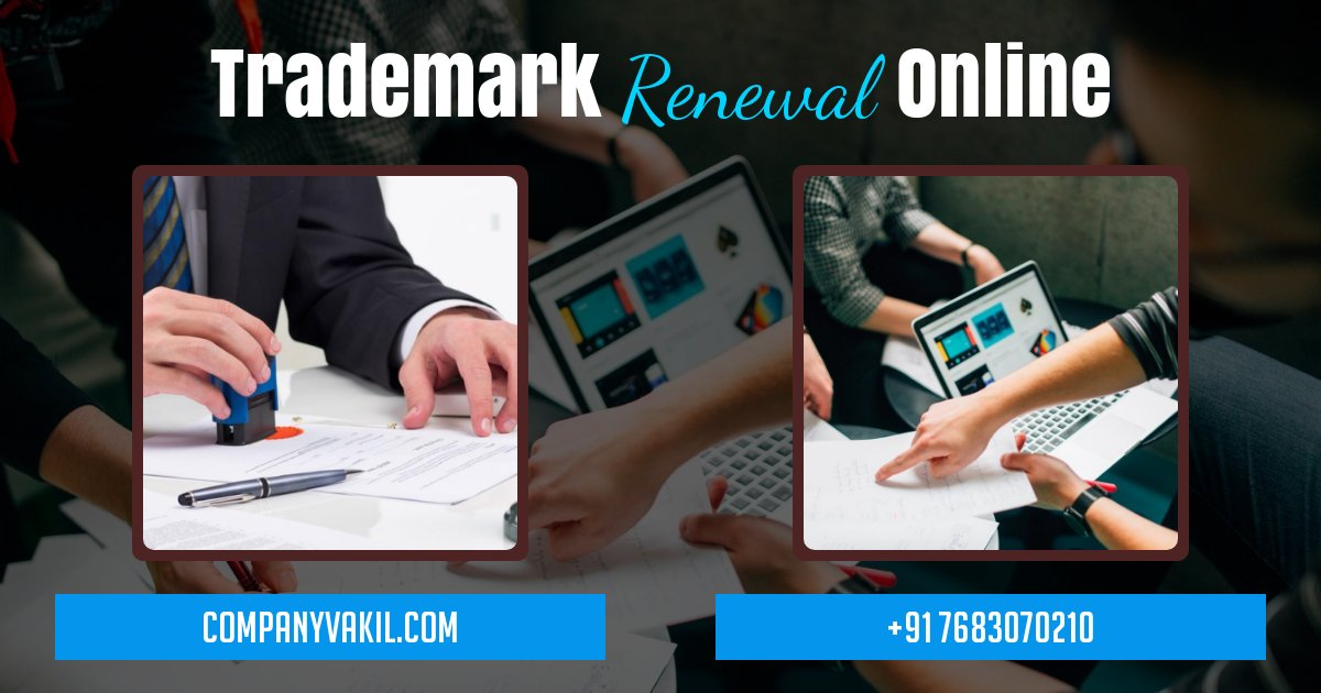 fees for trademark renewal procedure india online